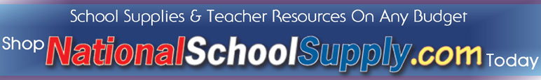 School Supplies & Teacher Resources On Any Budget Shop NationalSchoolSupply.com Today